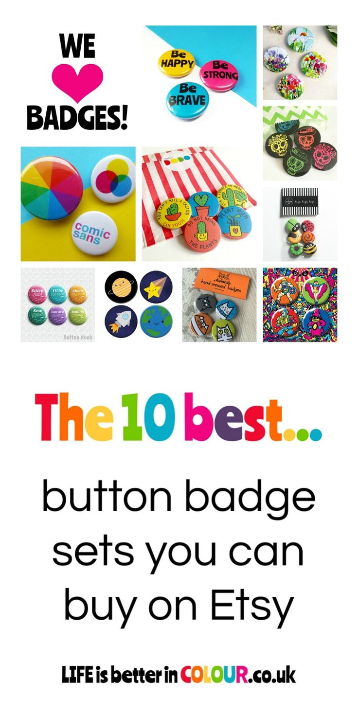 Pinback Button Badges are an excellent way to quickly and cheaply add some extra colour to your life... Here's 10 of the best badge sets you can buy on Etsy http://lifeisbetterincolour.co.uk/blog/read_175866/the-10-best-badge-sets-you-can-buy-on-etsy.html