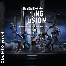 Red Bull Flying Illusion // 08.04.2017 - 14.05.2017  // 08.04.2017 20:00 MÜNCHEN/Olympiahalle München // 09.04.2017 14:30 MÜNCHEN/Olympiahalle München // 21.04.2017 20:00 FRANKFURT/Jahrhunderthalle Frankfurt // 22.04.2017 16:00 FRANKFURT/Jahrhunderthalle Frankfurt // 22.04.2017 20:00 FRANKFURT/Jahrhunderthalle Frankfurt // 28.04.2017 20:00 BERLIN/TEMPODROM // 29.04.2017 15:00 BERLIN/TEMPODROM // 05.05.2017 20:00 HAMBURG/Barclaycard Arena // 06.05.2017 16:00 HAMBURG/Barclaycard Arena…