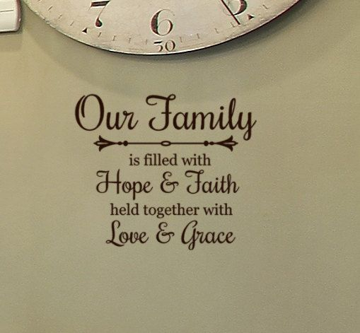 Love Hope Quote: Our Family Wall Decal, Our Family Is Filled With Hope And