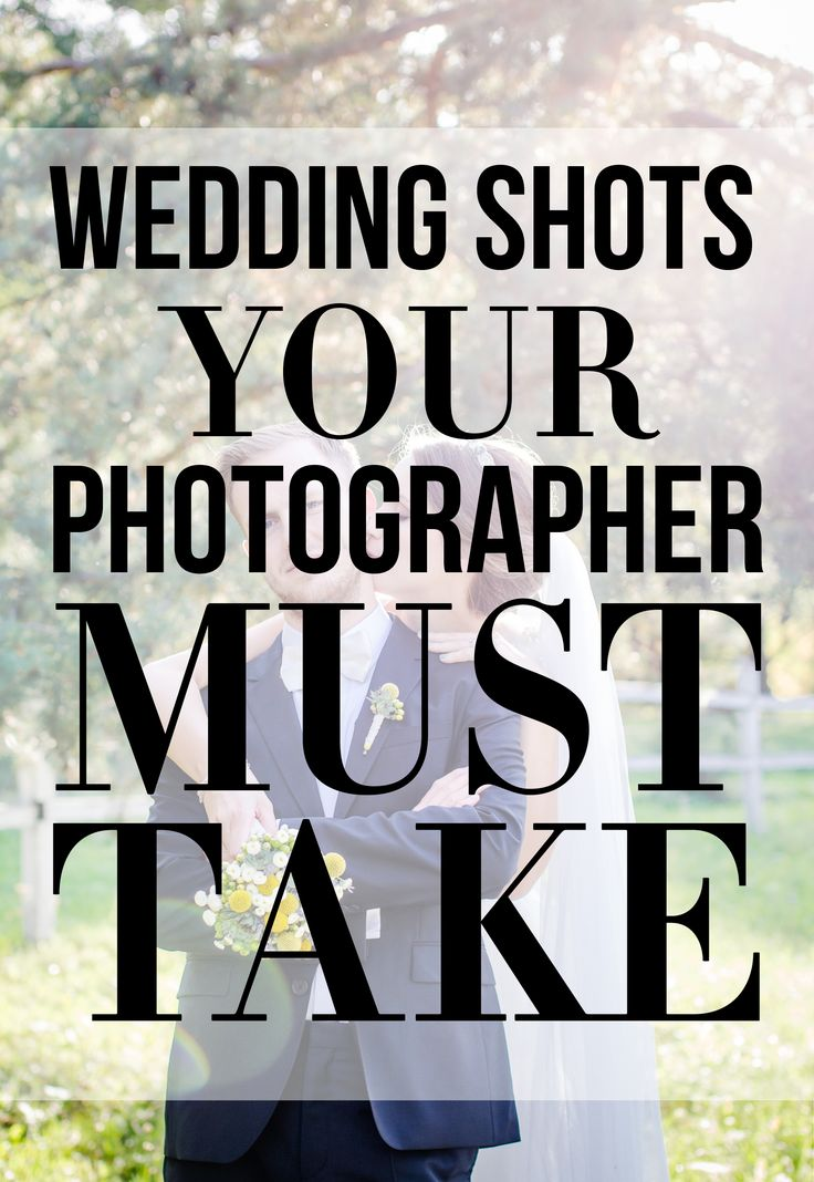 best 25 wedding shot list ideas on pinterest wedding