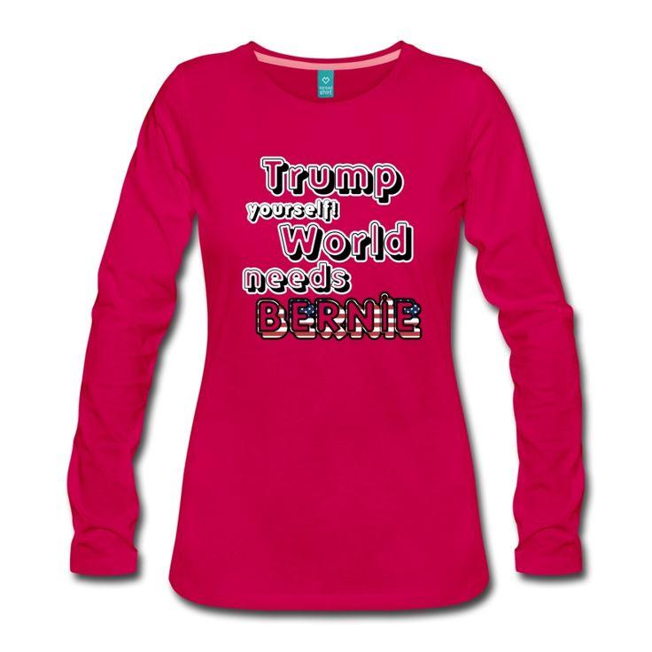 Trump yourself! World needs Bernie! Tolle Shirts und Geschenke für alle Trump-Gegner und Sanders-Supporter. #trump #donaldtrump #berniesanders #antitrump #democrats #world #politic #politik #politiker #news #nachrichten #wahl #election #USA #president #präsident #sprüche #shirts #geschenke #weihnachten