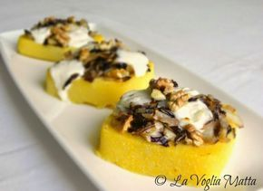 polenta con radicchio trevigiano, noci e stracchino