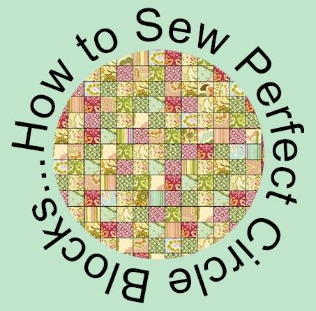How to Sew Perfect Circle Blocks - Tutorial