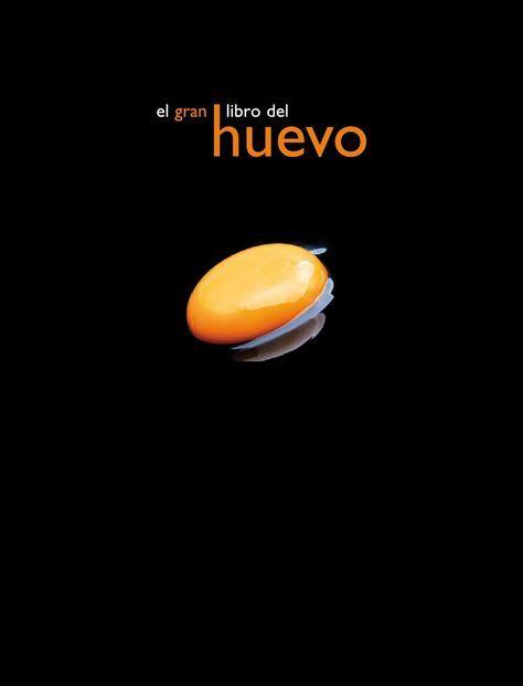 ISSUU - El gran libro del huevo by javier mueses