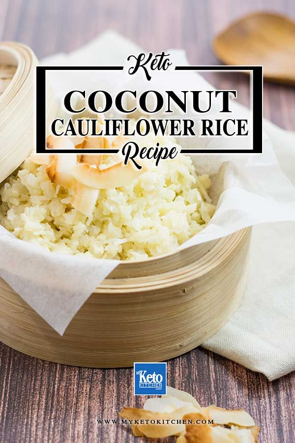Keto Coconut Cauliflower Rice Recipe This Easy Recipe Is A Great Keto Side Dish It S Perfect To Enjoy Wi Keto Diet Recipes Keto Diet Coconut Cauliflower Rice