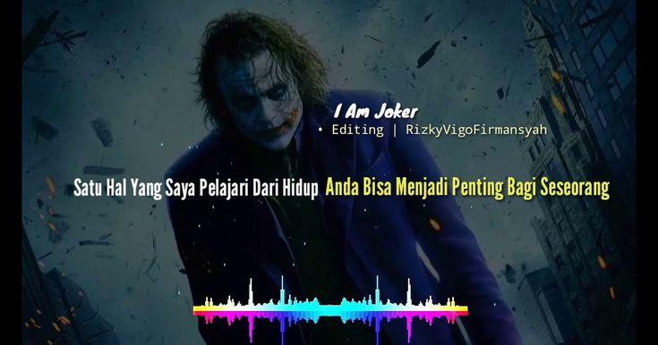 Wow 30 Quotes Kata Kata Joker 2019 Bahasa Indonesia Kata Kata