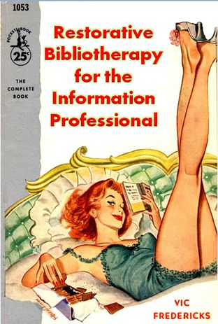 Restorative Bibliotherapy for the Information Professional | #librarians #socialvintage