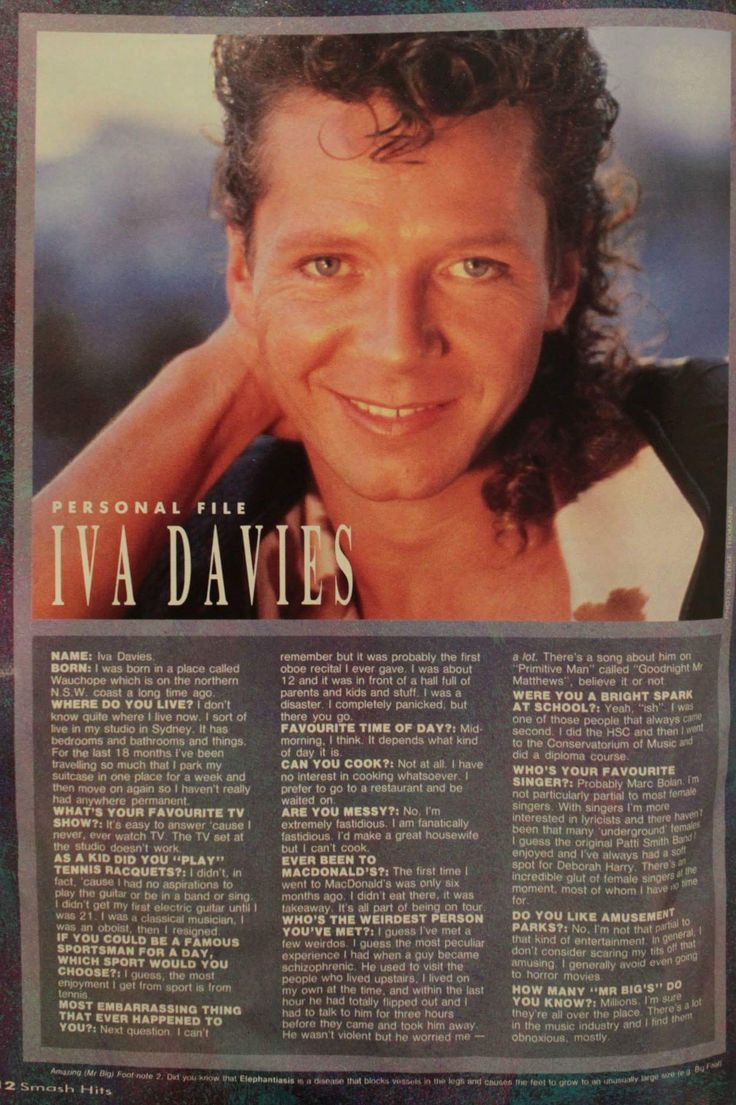 Personal File - Iva Davies It's quite interesting that the first time he ever had Maccas (Aussie slang for McDonalds) was when he was on tour in 85-86.