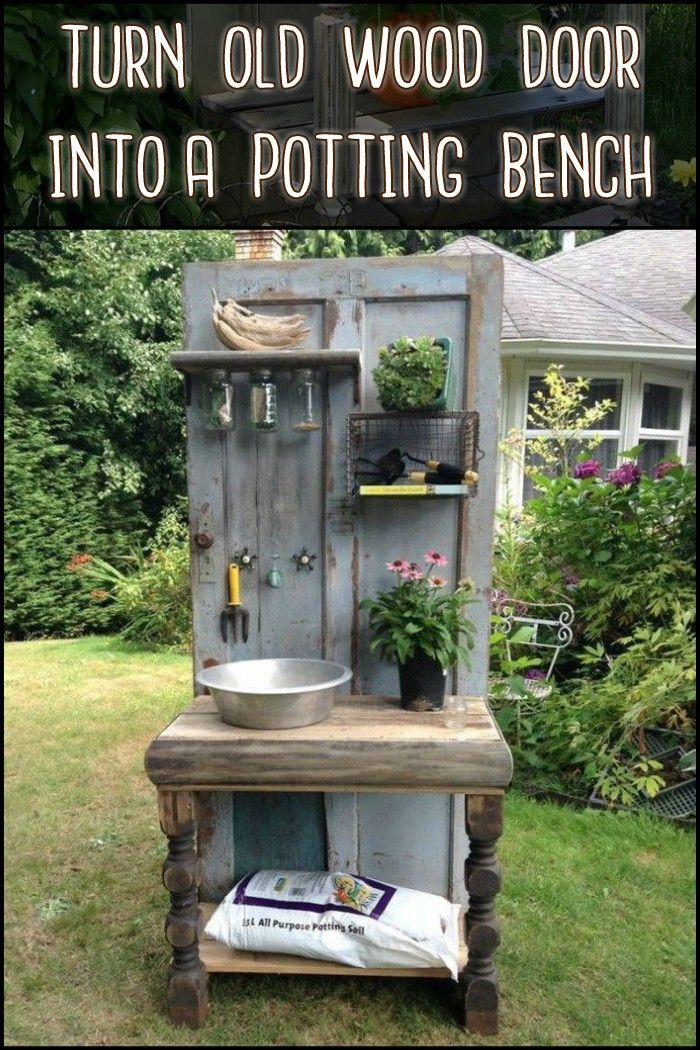 Turn an Old Wood Door Into a Unique Potting Bench for Your Garden! I would like this in my new green house.