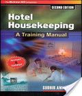 Hotel Housekeeping: Training Manual book written by Andrews, published by Tata McGraw-Hill Education has been read 587 times which last read at 2016-02-22 19:53:50. This revised and updated edition of this widely read training manual essentially aims at empowering food service professionals in the hospitality industry with the knowledge and skills to meet the cha... Hotel Housekeeping: Traini...