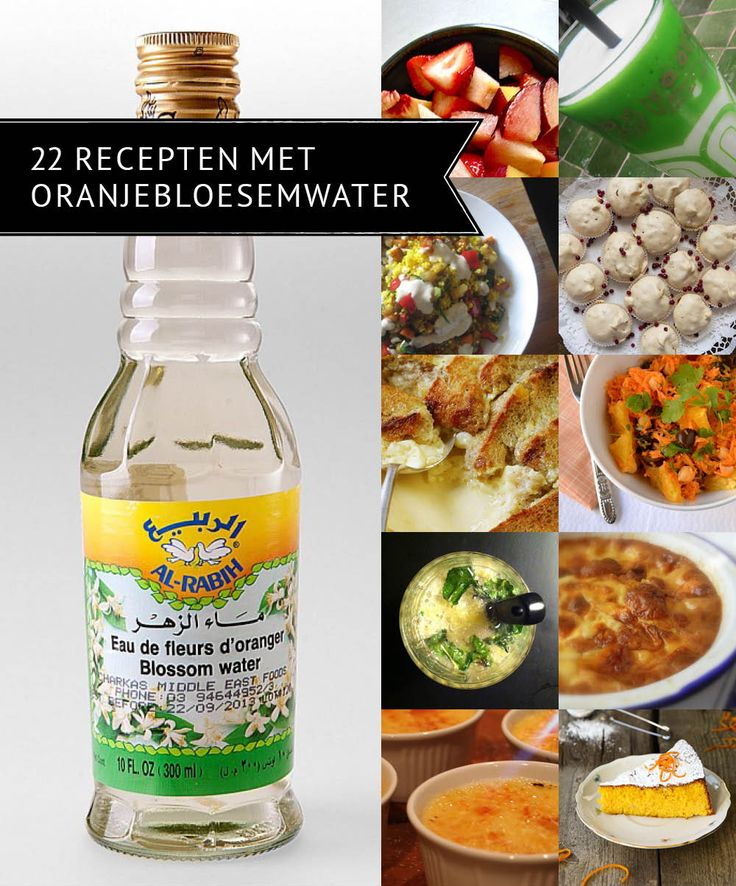 Empty the Fridge - 22 recepten met oranjebloesemwater