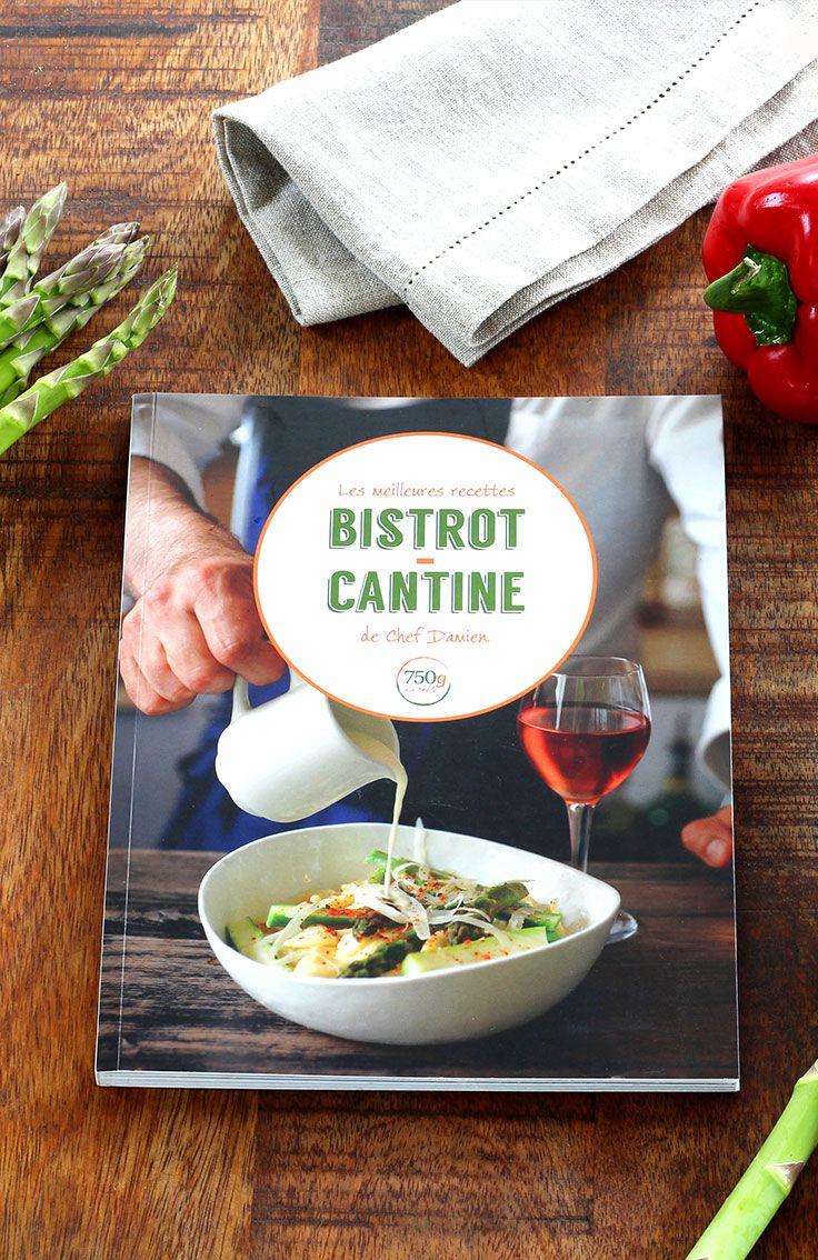 Les Meilleures Recettes Bistrot Cantine De Chef Damien La Boutique