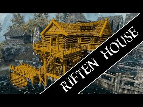 Skyrim How To Get A House In Riften Youtube Skyrim House How To Get
