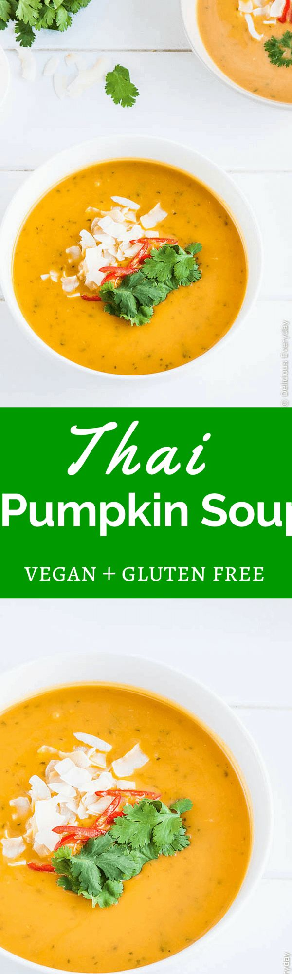 Thai-Style Pumpkin Soup with Coconut Milk - This easy vegan homemade soup is on the table in under 30 minutes. | Get the recipe at deliciouseveryday.com