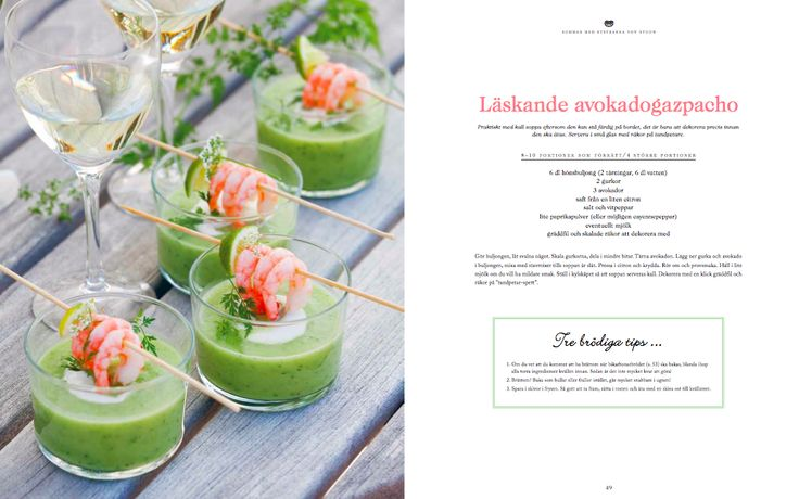 Avocado Gazpacho from our Summer Cookbook shot on Marstrand / by Ebba von Sydow and Amy von Sydow