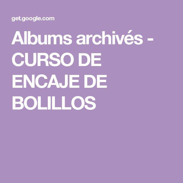 Albums archivés - CURSO DE ENCAJE DE BOLILLOS