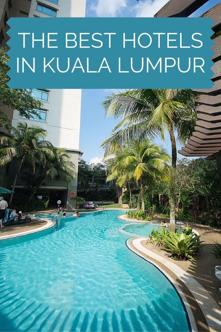Our list of the top 4 hotels in Kuala Lumpur, Malaysia.