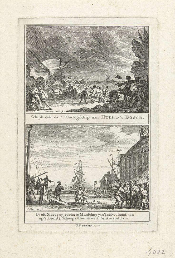 Simon Fokke   Schipbreuk van het oorlogsschip Huis in 't Bosch voor de kust van Marokko en de terugkeer van de bemanning uit slavernij, 1751-1753, Simon Fokke, 1753 - 1765   Blad met twee voorstellingen. Boven de schipbreuk van het oorlogsschip Het Huis in 't Bosch onder kapitein H.C. Steenis voor de kust van Marokko op 20 december 1751; onder de terugkeer van de losgekochte bemanning van dat schip uit slavernij in Noord-Afrika op 23 februari 1753.
