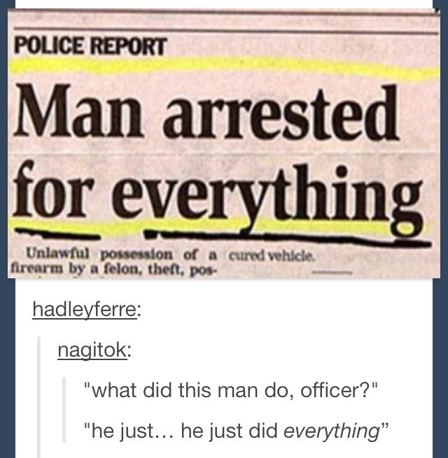 Tumblr. Funny. He did everything.