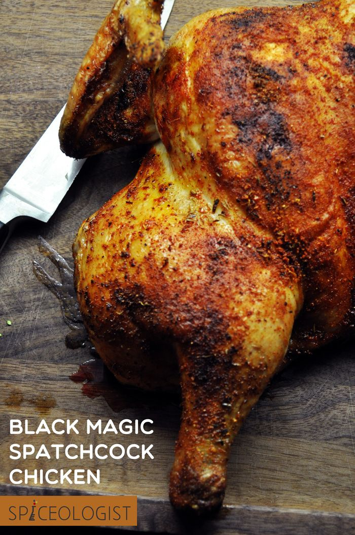 Black Magic Spatchcock Chicken - the best way to cook a whole chicken! Get the recipe and the spice rub at spiceologist.com