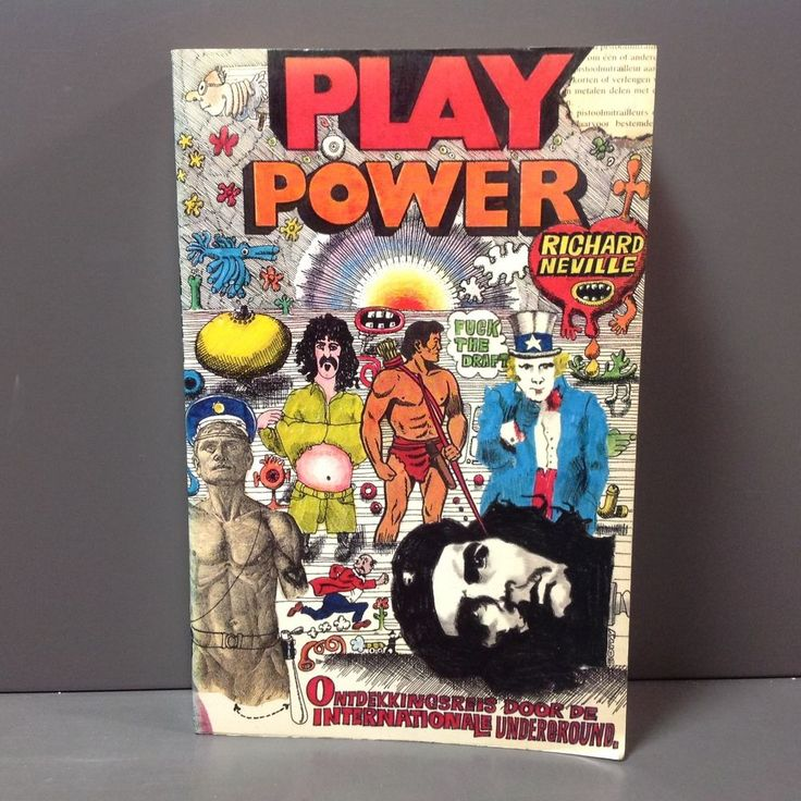 Richard Neville - Play Power. Ontdekking door de Internationale Underground