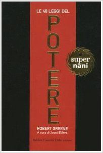 48 leggi del potere: Amazon.it: Robert Greene, J. Elffers: Libri