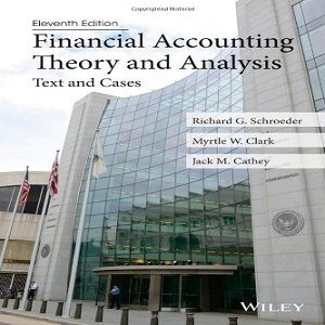 financial accounting theory and analysis text Financial accounting theory and analysis text and cases tenth edition richard g schroeder university of north carolina at charlotte myrtle w clark university of kentucky.