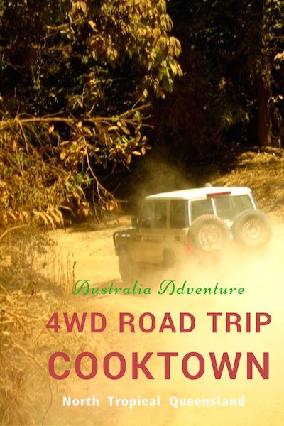 A 4WD road trip adventure to Cooktown, North Tropical Queensland.