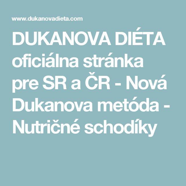 DUKANOVA DIÉTA oficiálna stránka pre SR a ČR - Nová Dukanova metóda - Nutričné schodíky