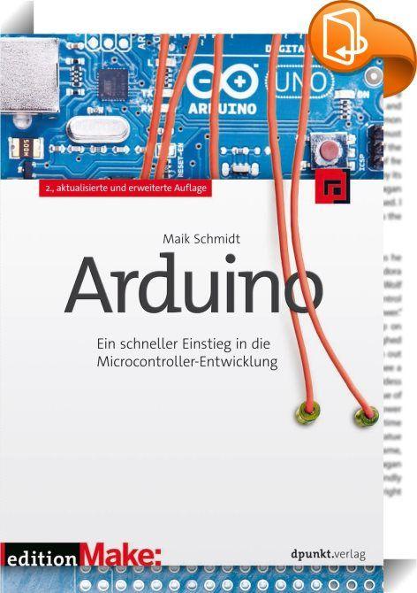 Arduino    ::  Arduino ist ein Open-Source-Projekt, das sowohl aus Hardware als auch aus Software besteht. Ohne Vorlesungen in Elektrotechnik belegen zu müssen, können Sie erste Ideen mit Arduino in kürzester Zeit umsetzen.  Von Anfang an praxisorientiert und ohne graue Theorie führt Sie dieses Buch in die Arduino- Welt ein. Teil 1 »Erste Schritte mit Arduino« vermittelt Ihnen die erforderlichen Grundlagen, um die elf Projekte aus Teil 2 bauen zu können.  Zunächst erfahren Sie, wie ...