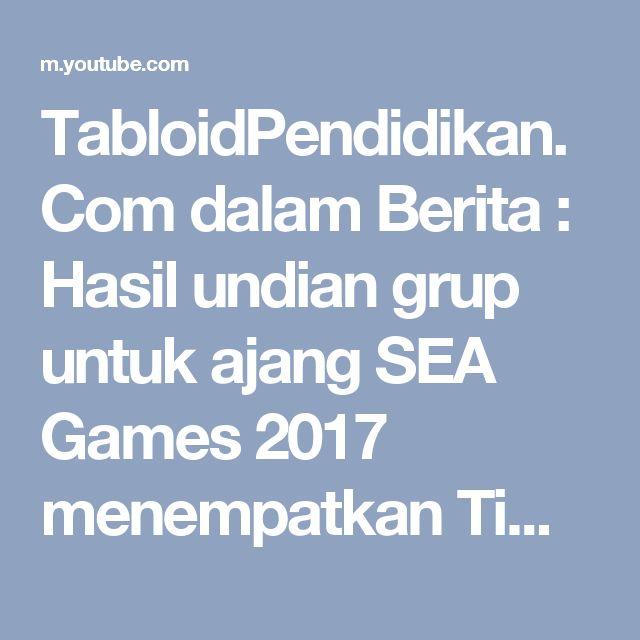 TabloidPendidikan.Com dalam Berita : Hasil undian grup untuk ajang SEA Games 2017 menempatkan Timnas Indonesia U-22 ada di grup berat bersama Thailand dan Vietnam. Terkait hal itu, Menpora Imam Nahrawi berharap Indonesia bisa mencatat hasil sebaik mungkin.  Kunjungi juga Media Online kami di www.tabloidpendidikan.com, untuk mendapatkan berita-berita ter update dari media kami ini, saran dan kritik dari setiap pembaca dan pengunjung di youtube…