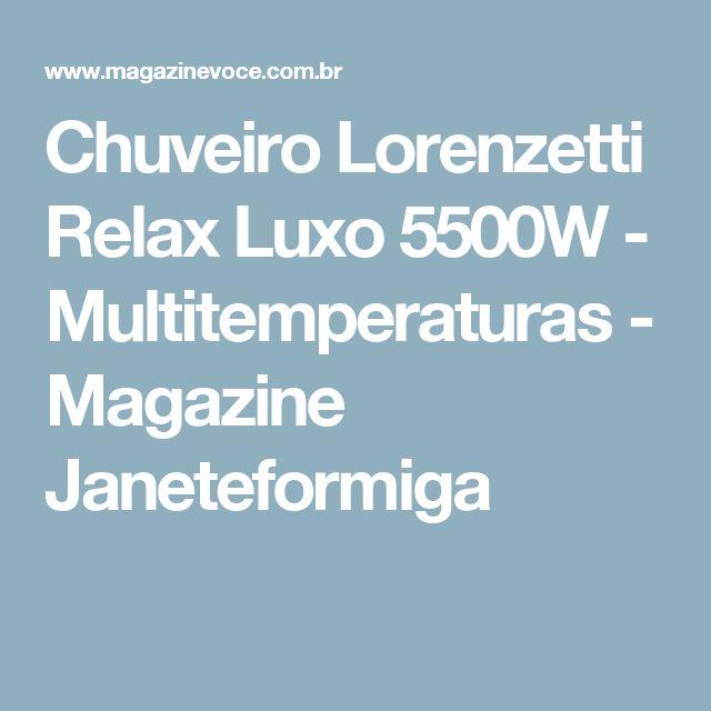 Chuveiro Lorenzetti Relax Luxo 5500W - Multitemperaturas - Magazine Janeteformiga