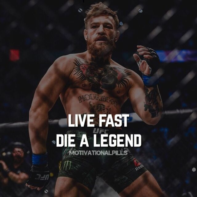Live Fast Die A Legend Conor Mcgregor Quotes Winner Quotes Mc Gregor Quotes