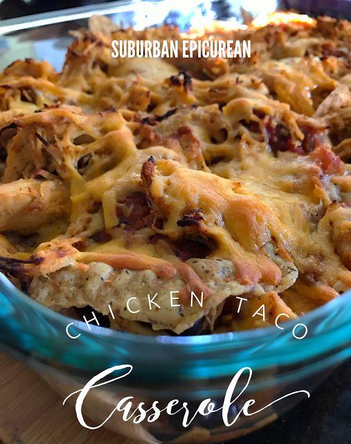 Chicken Taco Casserole by Suburban Epicurean Weight Watchers Points Plus 7