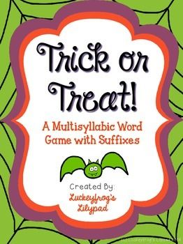 Trick or Treat! Multisyllabic Word Fluency Game with Suffixes