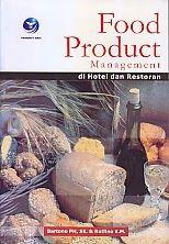 TOKO BUKU RAHMA: FOOD PRODUCT MANAGEMENT DI HOTEL DAN RESTORAN