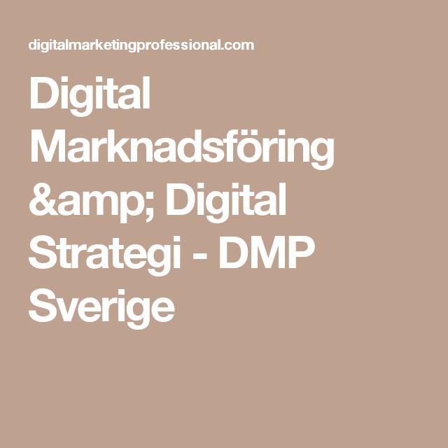 Digital Marknadsföring & Digital Strategi - DMP Sverige