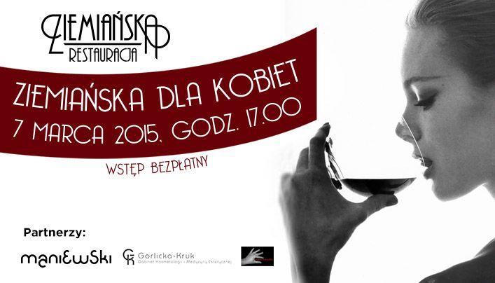 Zapraszamy Wszystkie Panie:) Szczegóły na naszym profilu fb www.facebook.com/Ziemianskakrakow