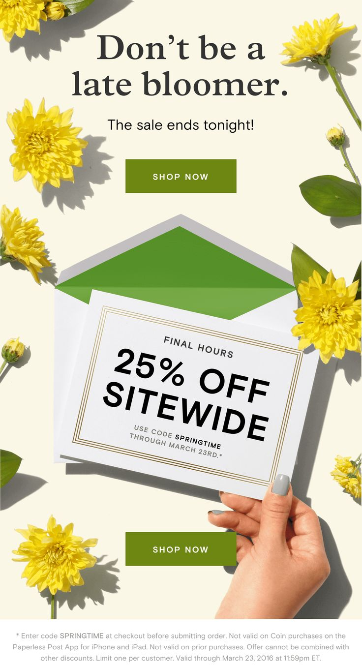 Don't be a late bloomer. The sale ends tonight!