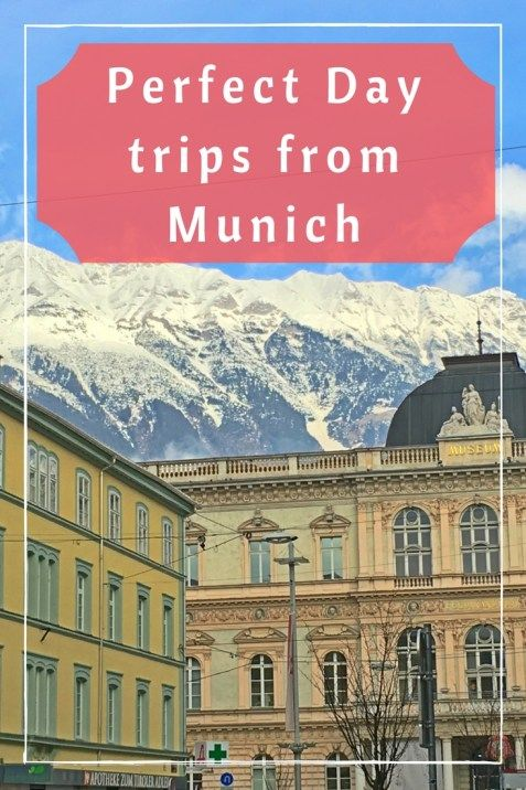 Perfect day trips from Munich, Germany| Munich Day trips | Innsbruck day trip | Nuremberg Day trip | What to visit from Munich