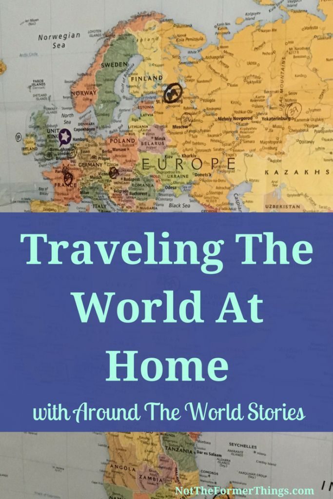 Traveling The World At Home 358 best