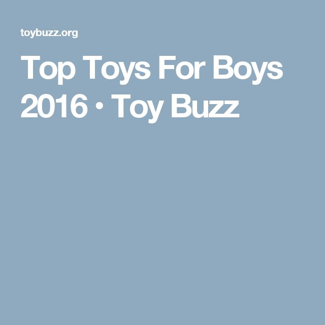 Top Toys For Boys 2016 • Toy Buzz