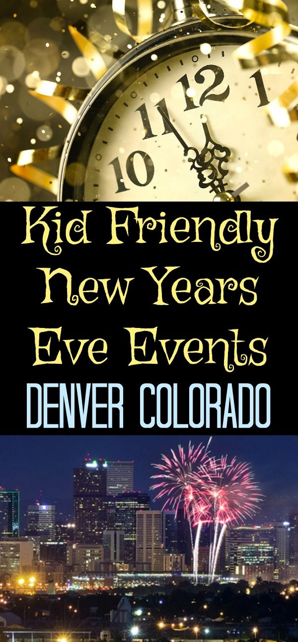 Kid Friendly New Years Eve Events - Denver Colorado, Denver Children's Museum - Noon Year's Eve ,  YMCA of the Rockies Estes Park Colorado - New Years Eve Family Dance, Denver Zoo - Zoo Year's Eve,  Belmar Shopping Center Lakewood Colorado -  Noon Year's Eve On The Rink, WOW! Children's Museum Lafayette Colorado - New Years Eve Party, New Years Eve Fireworks - Downtown Denver, family new years eve ideas, what to do for new years eve with kids, Things to do in Denver for New Years Eve, Things…