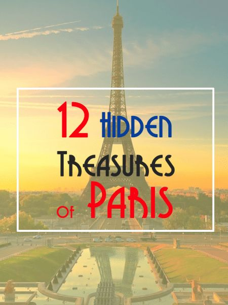 The 12 little-known secret places in Paris. Discover some hidden spots off the tourist trail that are all worth a visit.