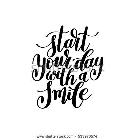 Start Your Day With a Smile Vector Text Phrase