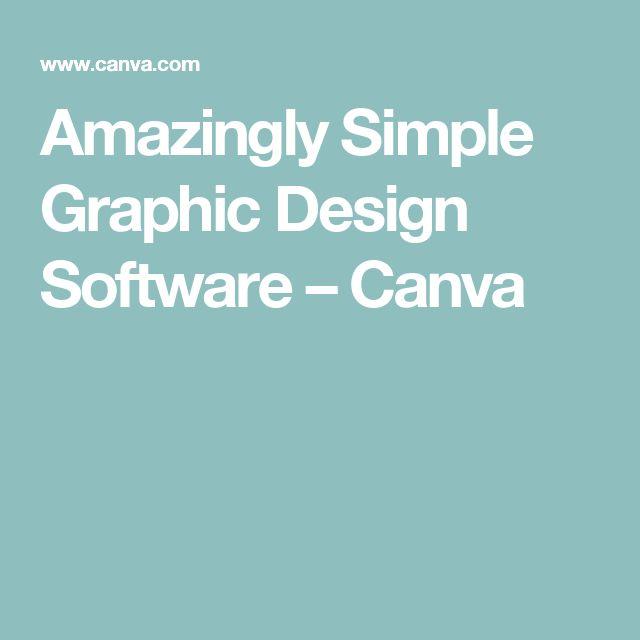 Amazingly Simple Graphic Design Software – Canva