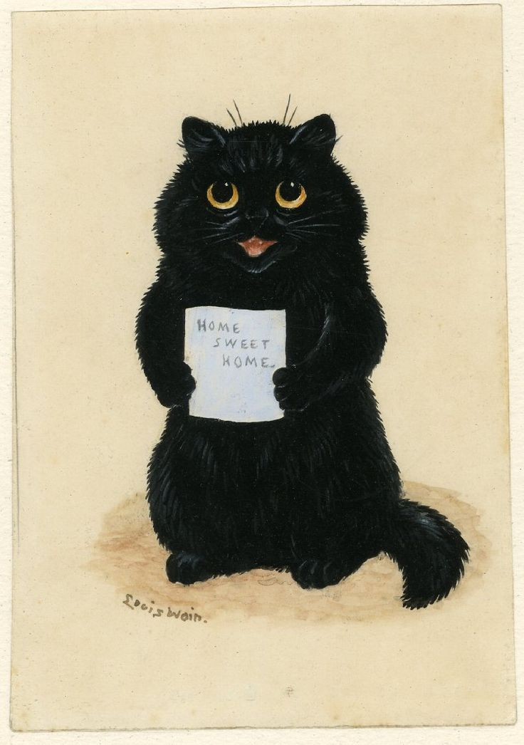 Home Sweet Home by Louis Wain. One of my favorite prints ...