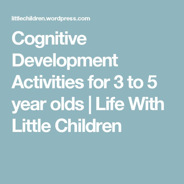 Cognitive Development Activities for 3 to 5 year olds | Life With Little Children