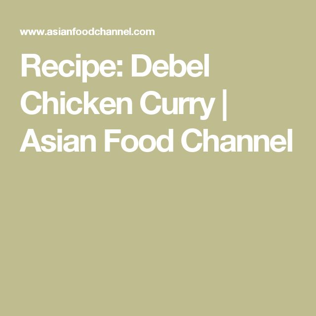 Recipe: Debel Chicken Curry | Asian Food Channel