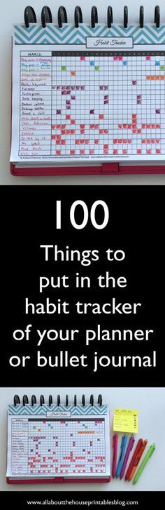 How to use a habit tracker for your planner or bullet journal ideas list bujo planner inspiration organization time management http://www.allaboutthehouseprintablesblog.com/100-things-to-put-in-your-habit-tracker-of-your-planner-or-bullet-journal-plus-free-printable-habit-tracker/